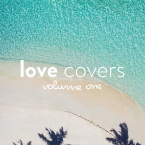 Love Covers, Vol. 1