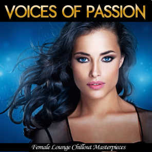 Voices Of Passion (Female Lounge Chillout Masterpieces)