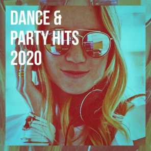 Dance & Party Hits 2020