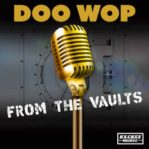 Doo Wop From The Vaults