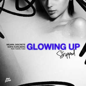 Glowing Up (Stripped) [feat. Tudor & TUSO]