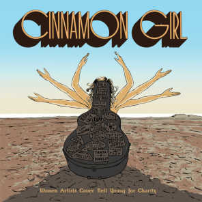 Cinnamon Girl: Women Artists Cover Neil Young for Charity