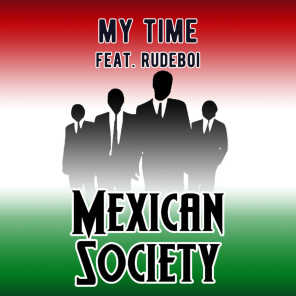 My Time (feat. Rudeboi)