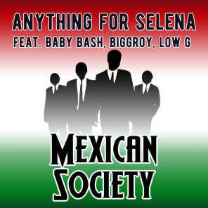 Anything For Selena (feat. Baby Bash, Biggroy & Low G)