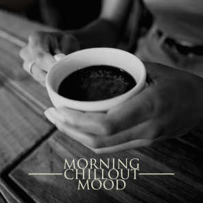 Morning Chillout Mood - Coffee Break with Funk & Groove Jazz, Background Jazz for Breakfast