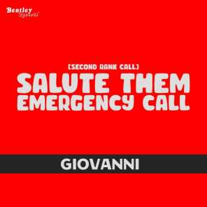(Second Rank Call) Salute Them Emergency Call