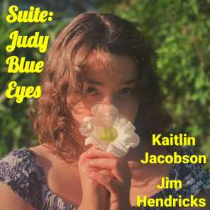 Suite: Judy Blue Eyes (feat. Kaitlin Jacobson)