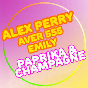 Paprika & champagne (feat. Aver 555 & Emily)