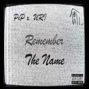 Remember The Name (feat. URI)