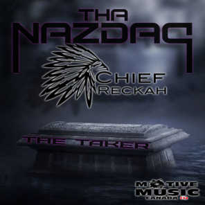 The Taker (feat. Chief Reckah)