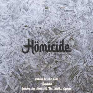 Homicide (feat. Kushaa, Ray Rizzle & Squeeze)