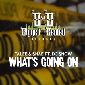 Whats Going On (feat. DJ Snow)