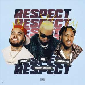 Respect (feat. 1takequan & Rucci)