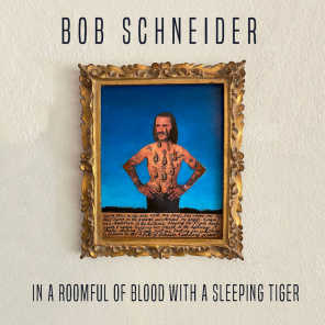In a Roomful of Blood with a Sleeping Tiger