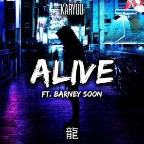 Alive (feat. Barney Soon)