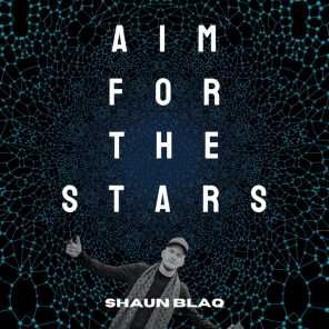 Aim For The Stars (feat. KingEF)