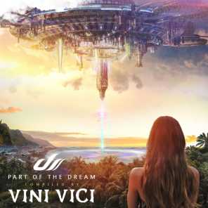 Part of the Dream - Compiled by Vini Vici