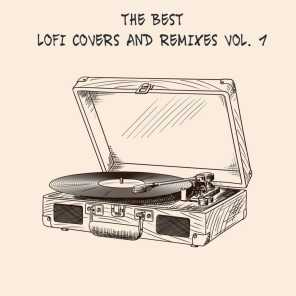 The best LoFi Covers and Remixes of 2020 (Vol. 1)