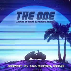 The One (Ladies on Mars Extended Remix) [feat. Lisa Micheal Peeler]