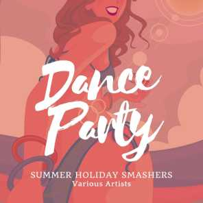 Dance Party (Summer Holiday Smashers)