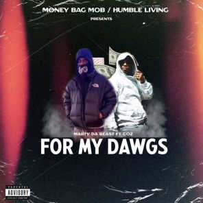 For My Dawgs (feat. Coz)