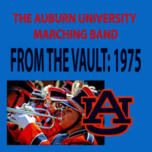 From the Vault - The Auburn University Marching Band 1975 Season
