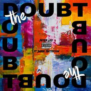 Doubt the doubt (feat. Daryl Patterson)