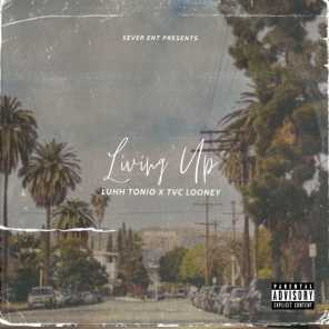 Living Up (feat. TVC Looney)