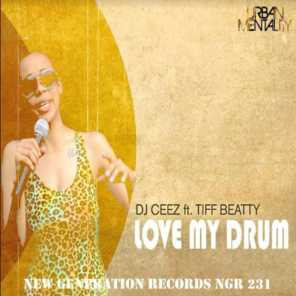 Love My Drum (Late Nite Swing Vocal) [feat. Tiff Beatty]