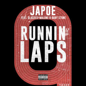 Runnin Laps (feat. Glasses Malone & Baby S7on3)