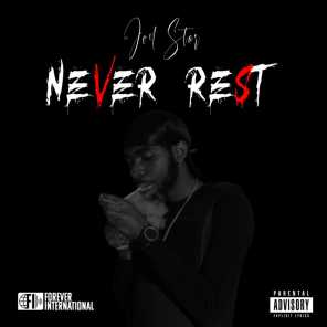 Never Rest Freestyle