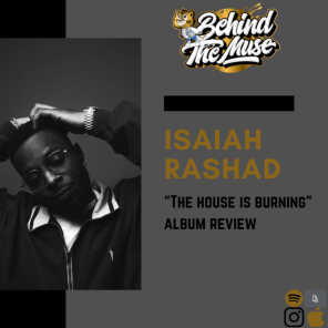 REVIEW: The House Is Burning by Isaiah Rashad
