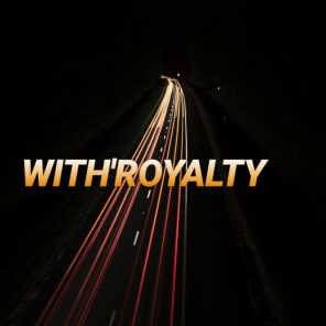 With'royalty