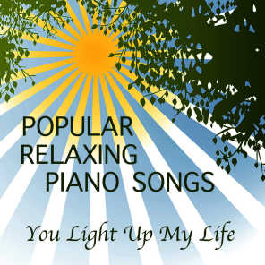 Popular Relaxing Piano Songs: You Light up My Life