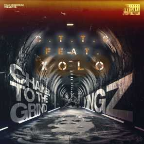 C.T.T.G (Chained to the Grind) (feat. Xolo)