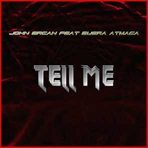 Tell Me (feat. Bugra Atmaca)