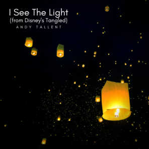 I See The Light (from Disney's Tangled)