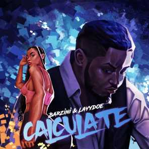 Calculate (feat. Layydoe)