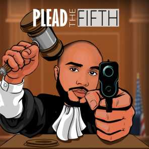 PLEAD THE FIFTH (feat. Reemo Tha Don)