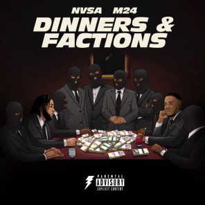 Dinners and Factions (feat. M24)