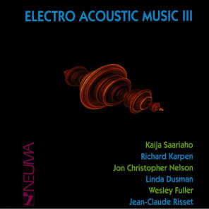 Electro Acoustic Music, Vol. III