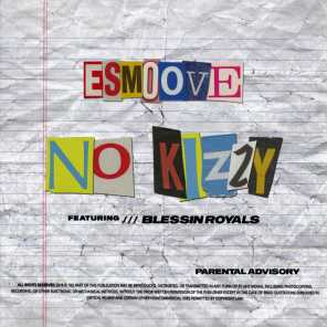 No Kizzy (feat. Blessin Royals)