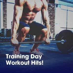 Training Day Workout Hits!