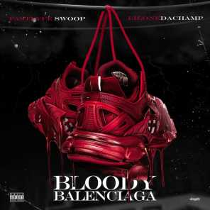 Bloody Balenciaga (feat. Lil One The Champ)