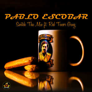 Pablo Escobar (Freestyle) [feat. Red Tenor Gang]