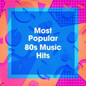 Most Popular 80s Music Hits
