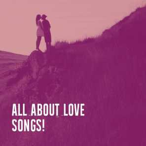 All About Love Songs!
