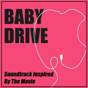 Baby Drive (Soundtrack Inspired By The Movie)
