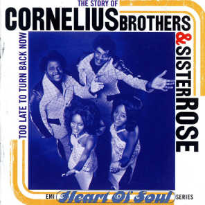 The Story of Cornelius Brothers & Sister Rose