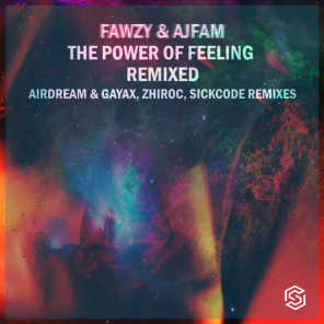 The Power Of Feeling Remixed (Airdream, Gayax Remix)